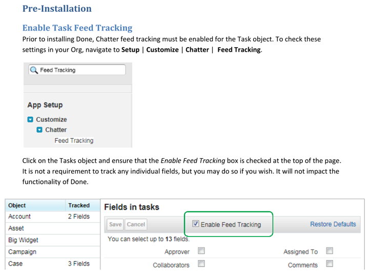 Done - enable Chatter Feed Tracking on Tasks before Installing Done